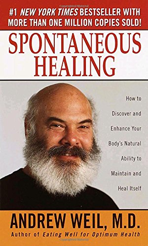 spontaneous-healing-how-to-discover-and-embrace-your-bodys-natural-ability-to-maintain-and-heal-itself
