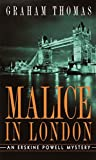 Thomas, Graham: Malice in London