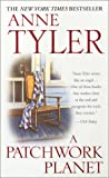 Anne Tyler: A Patchwork Planet