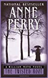 Perry, Anne: Twisted Root