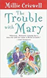 Criswell, Millie: The Trouble with Mary