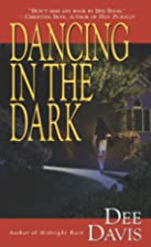 Dancing in the Dark by Dee Davis