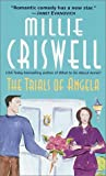 Millie Criswell: The Trials of Angela