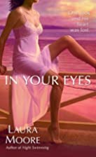 In Your Eyes by Laura Moore