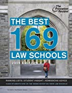 The Best 169 Law Schools, 2014 Edition by…
