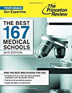 The Best 167 Medical Schools, 2015 Edition…
