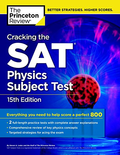 cracking-the-sat-physics-subject-test-15th-edition-college-test-preparation