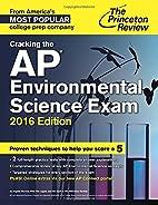 Cracking the AP Environmental Science Exam,…