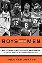 Boys Among Men: How the Prep-to-Pro…