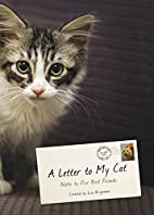 A Letter to My Cat: Notes to Our Best…