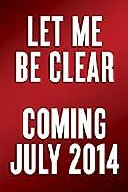 Let Me Be Clear: Barack Obama's War on…