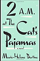 2 A.M. at The Cat's Pajamas by…