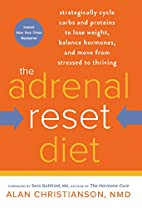 The Adrenal Reset Diet: Strategically Cycle…