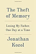 The Theft of Memory: Losing My Father, One…