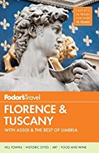 Fodor's Florence & Tuscany: With Assisi &…