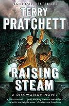 Raising Steam (Discworld) by Terry Pratchett