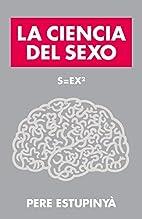 S=ex2. La ciencia del sexo by Pere…