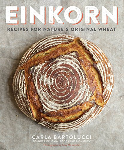 einkorn-recipes-for-natures-original-wheat