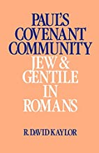 Paul's Covenant Community: Jew and Gentile…