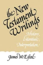 New Testament Writings by James M. Efird