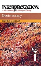 Deuteronomy by Patrick D. Miller