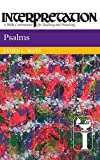 Mays, James Luther: Psalms: Interpretation: A Bible Commentary for Teaching and Preaching (Interpretation: A Bible Commentary for Teaching & Preaching)