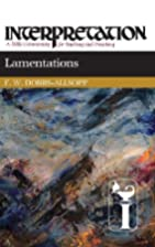 Lamentations by F. W. Dobbs-Allsopp