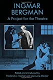 Bergman, Ingmar: Project for Theatre (A Doll's House, Julie)
