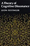 Festinger, L.: A Theory Of Cognitive Dissonance