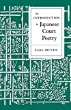 Miner, Earl: Introduction to Japanese Court Poetry