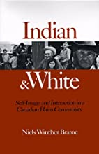 Indian and White by Niels Winther Braroe