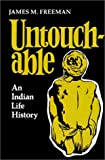 James M. Freeman: Untouchable: An Indian Life History