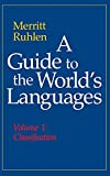 Ruhlen, Merritt: A Guide to the World's Languages: Classification