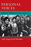 Honig, Emily: Personal Voices: Chinese Women in the 1980's