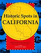 Historic Spots in California by Mildred…