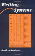 Writing Systems: A Linguistic Introduction…