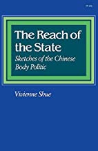 The Reach of the State: Sketches of the…