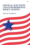 Brady, David W.: Critical Elections and Congressional Policy Making