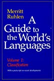 Merritt Ruhlen: A Guide to the World's Languages: Volume I, Classification