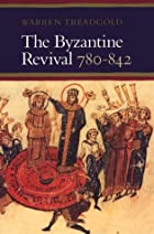 The Byzantine Revival, 780-842 by Warren T.…