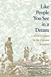 Schieffelin, Edward L.: Like People You See in a Dream: First Contact in Six Papuan Societies