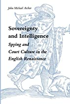Sovereignty and intelligence : spying and…