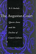 The Augustan Court: Queen Anne and the…