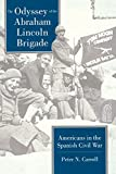 Carroll, Peter N.: The Odyssey of the Abraham Lincoln Brigade: Americans in the Spanish Civil War