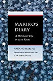 Smith, Kazuko: Makiko's Diary: A Merchant Wife in 1910 Kyoto