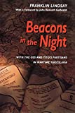 Galbraith, John Kenneth: Beacons in the Night: With the Oss and Tito&#39;s Partisans in Wartime Yugoslavia