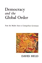 Democracy and the Global Order: From the…