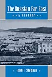 John Stephan: The Russian Far East: A History