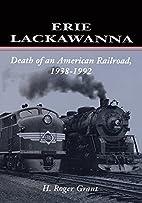 Erie Lackawanna: The Death of an American…