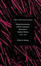 Two Revolutions: Village Reconstruction and…